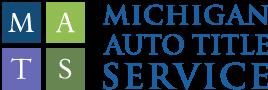 Michigan Auto Title Service, Inc.